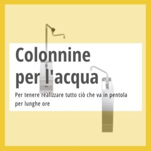 Colonnine acqua cucina professionale