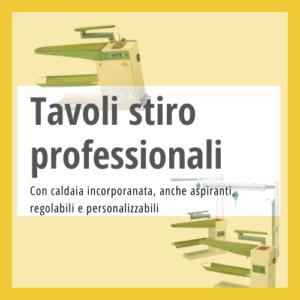 Tavoli da stiro professionali
