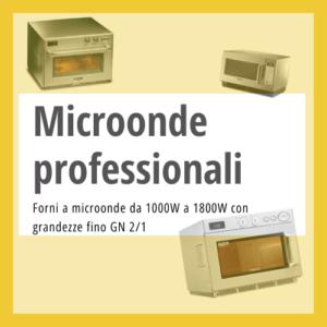 Forni a microonde professionali