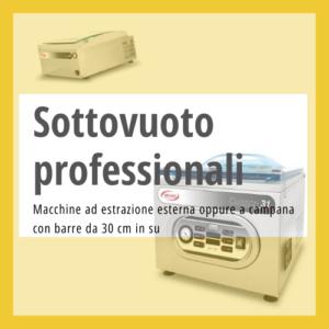 Macchine sottovuoto professionali